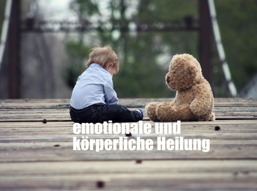 emotionale und körperliche Heilung