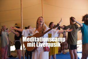 Meditationscamp mit Livemusik