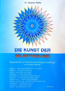 Studie Kunst der Selbstheilung Dr. Dwariko Pfeifer
