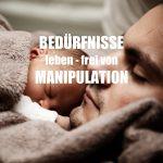 Bedürfnis und Manipulation